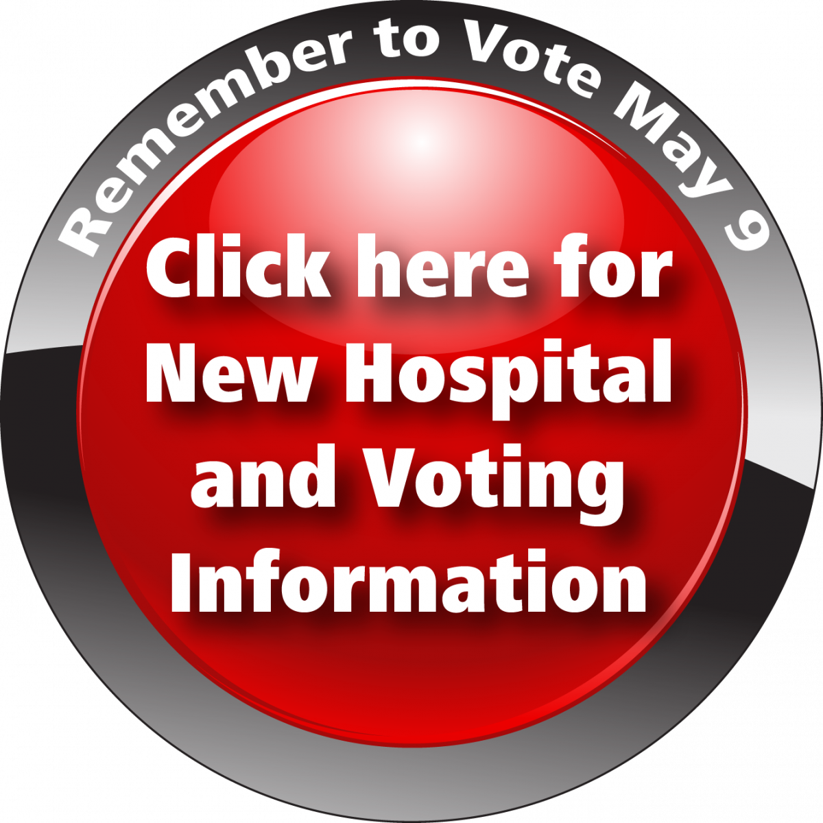 Click here for new hospital and voting information